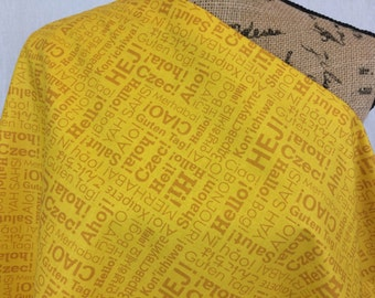 """World Language Print Fabric--Yellow on Yellow--Riley Blake """"Hello World """" in Yellow--Say Hello in Lots of Languages--Fabric by the HALF YARD"""