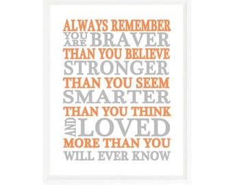 Always Remember You Are Braver Than You Believe Quote, Nursery Wall Art, Inspirational Print, Typography, Baby Boy Nursery, Gray Orange