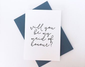 Will you be my maid of honour - black and white script - Bridesmaid Proposal Card