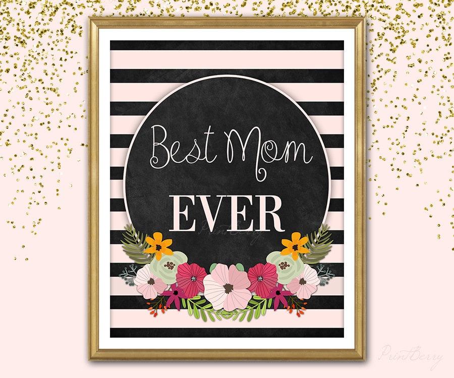 printable mother day sign mothers day gift mother gift best. Black Bedroom Furniture Sets. Home Design Ideas