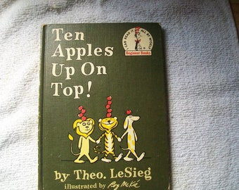 Vintage Dr. Seuss Ten Apples Up On Top! by Theo. LeSieg 1961 hard cover book.