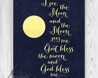 Nursery Art, I See The Moon, Bless Me, God Bless Me, Night, Moon, Stars, home decor, Typography Wall Art Print