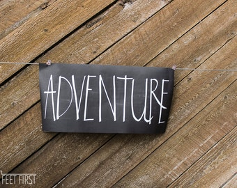Adventure Print, INSTANT DOWNLOAD, Printable Wall Art, Typography Print, Digital Download, Quote Print, Chalkboard Print
