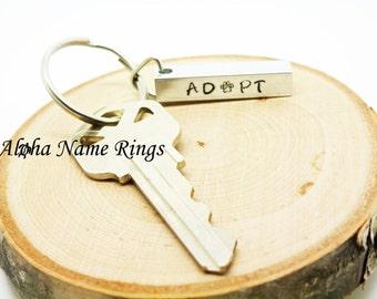 ADOPT - Pet Adoption Awareness, Hand Stamped, Aluminum Bar Key Chain.
