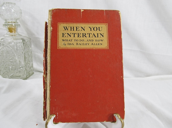 When You Entertain : What To Do, And How  Bailey, Allen, Ida  Published by Coca-Cola, Atlanta, Ga (1932) Vintage Pocket Book Red