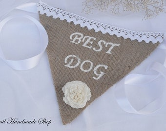 Burlap Dog Bandana, Wedding Bandana,  Best Dog, Pet Wedding, Pet Photo Prop