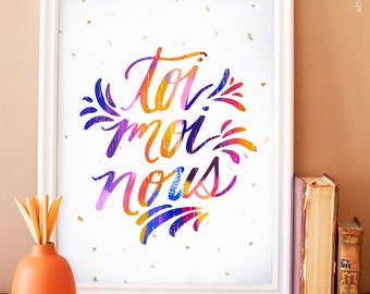 toi moi nous color art print. french art print. french home decor. typographic poster. typography.