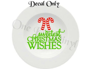 Sweetest Christmas Wishes - Christmas Plate Decal for DIY Plates, Frames, and more...Decal Only Plate Not Included