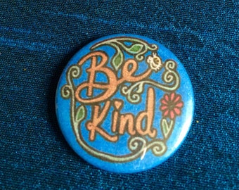 Be Kind 25mm Pinbadge