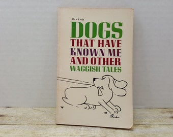 Dogs that have known me and other waggish tales, 1967, Peg Doherty