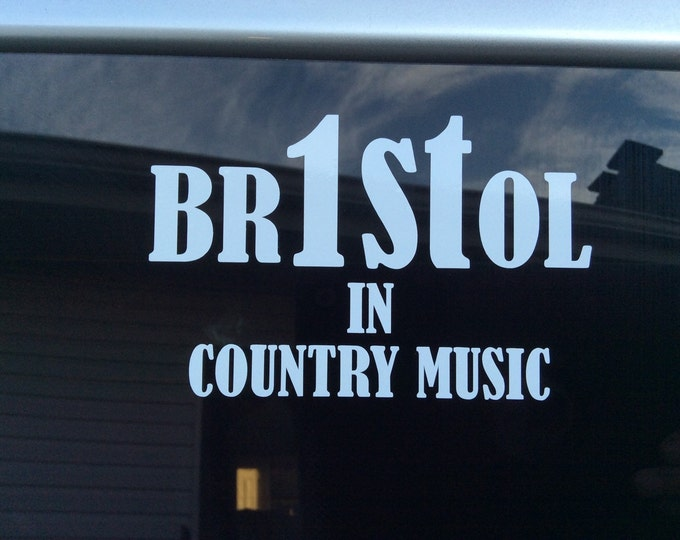 Bristol country music decal, Birthplace music decal, Bristol Va/Tn decal, Bristol sticker, Country music decal, Country music sticker