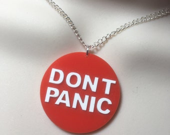 hitch hikers guide to the Universe...DONT PANIC..necklace
