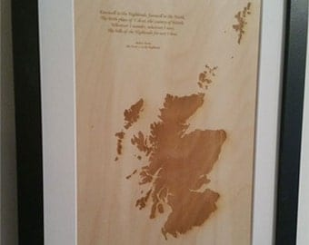 Burns Night - Scottish - Laser Engraved Map of Scotland with a Burns quote on Wood