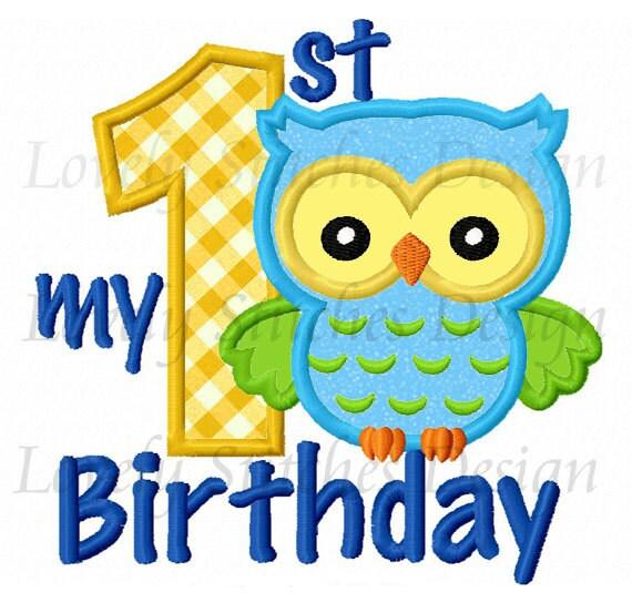 My 1st Birthday Owl Applique Machine Embroidery Design NO:0506
