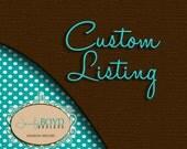 Custom order for Cameron