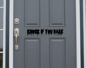 Knock if you dare - halloween front door vinyl decal