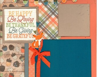 Autumn Scrapbooking Page Kit - Be Happy, Be Loving, Be Thankful....
