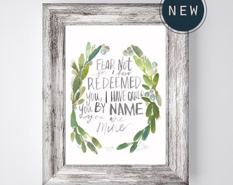 Fear Not, for I have redeemed you Isaiah 43:1 PRINT