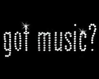 Rhinestone Transfer - Hot Fix Motif - Got Music