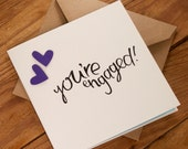 You're Engaged! Card- Suitable for your favourite couple, friends or relatives - blank inside. Free UK shipping!