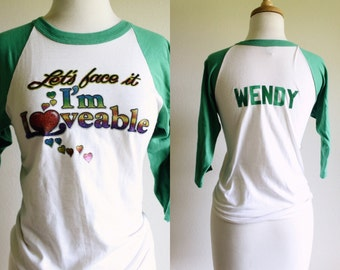 Cheeky Vintage 1970s WENDY Iron On Baseball Tee 'Lets Face It I'm Loveable'