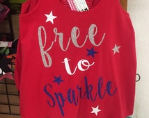 Free to sparkle 4th of July tank cheer America cute red
