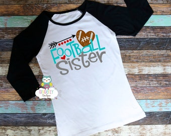 Football Sister Shirt, Football Shirt, Girls Football Shirt, Woman's Football Shirt, Ladies Football,Football Season, Football Fan