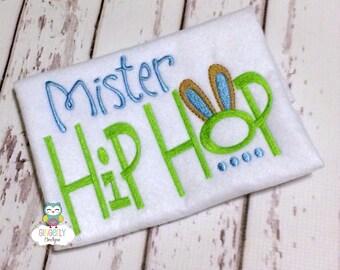 Mister Hip Hop Shirt, Boy Easter Shirt, Boy Egg Hunt Shirt, Boy Easter Pictures Shirt, Easter Shirt, Easter, Boy Bunny Hop Shirt, Hip Hop