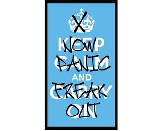 Fridge Magnet: Funny Keep Calm and Carry On Parody - Now PANIC and FREAK OUT