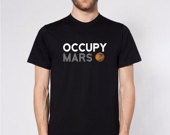 Occupy Mars Tee - Space Shirt - Universe - Science - Astronomy - Planet - Solar System - Otafuku Clothing