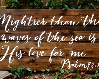 Distressed, Rustic Reclaimed Wood Sign Depicting Psalm 93:4