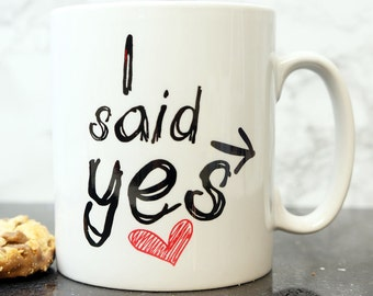Engagement Gift I  Said Yes Mug. Coffee Mug. With Personalised Gift Box