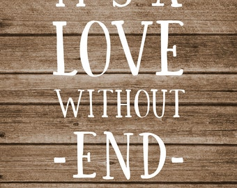 11x14 Photographic Print: Love Without End Amen