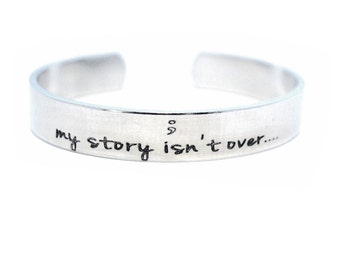 semicolon bracelet - Personalized cuff - Custom message cuff - Handstamped Aluminum Bracelet - Silver Cuff Bracelet - My Story isn't over