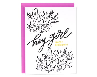 Hey Girl Birthday Card, Hey Girl Bday Card, Floral Birthday Card, Flowers Birthday, Girly Bday Card, BFF Birthday Card, Friend Birthday Card