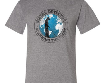 Metal Detecting T-shirt...Scanning the globe