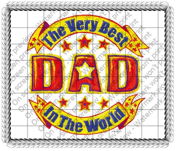 Best Dad In The World father's Day - Edible Cake and Cupcake Topper For Birthday's and Parties! - D20670