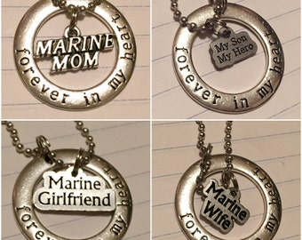 Forever in my heart; marine wife, marine girlfriend, marine mom, or my son my hero.