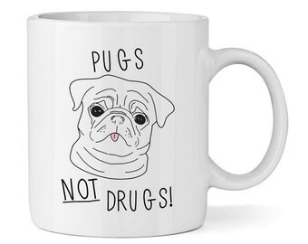 Pugs Not Drugs 11oz Mug Cup