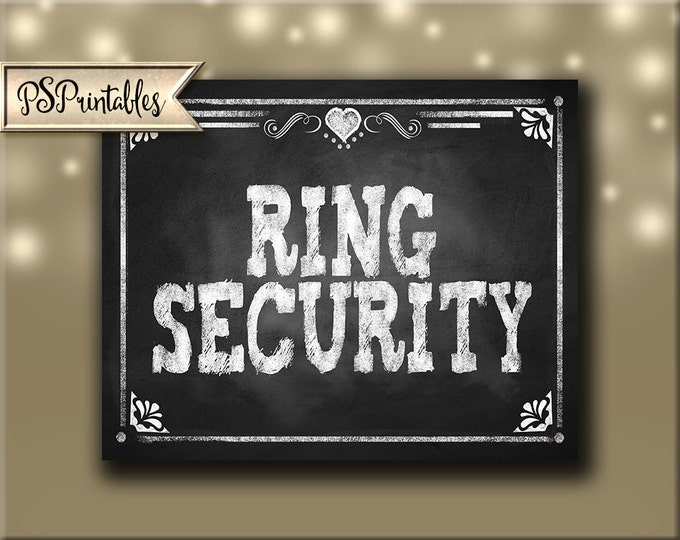 Printable Ring Security Chalkboard Wedding Isle Sign -  perfect for ring bearer to hold down the wedding isle