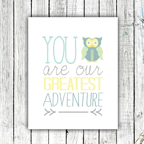 Nursery Printable, You are our Greatest Adventure Owl, Woodland,Baby Boy, Modern, Digital Download Size 8x10 #551