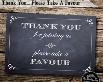 "Instant Download- 4"" x 6"" Printable Chalkboard Style DIY Wedding Sign: Thank You For Joining Us, Please Take A Favour"