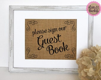 "Wedding Party Sign *burlap* ""Please Sign Our Guestbook"" welcome table rustic 5x7 8x10 sign (No Frame)"