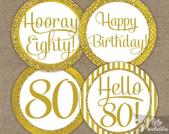 80th Birthday Cupcake Toppers - Gold 80th Birthday Toppers - Printable 80 Year Old Birthday Party Decorations - 80th Birthday Favor Tags GLD
