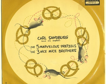 Decca Record 88151  K-109  'Carl Sandburg Tells His Stories: The 5 Marvelous Pretzels/The 3 Nice Mice Brothers' Deccalite