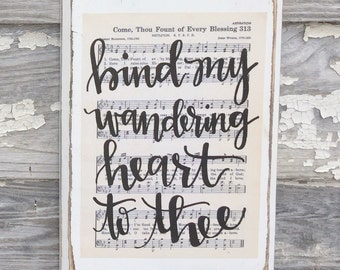 Come Thou Fount of Every Blessing - Hymn Board - hand lettered wood sign // Bind my wandering heart to thee