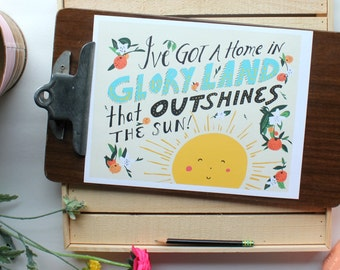 Art Print - I've Got A Home In Glory Land That Outshines The Sun - Do Lord - Orange Tree - Sunshine - Yellow - Orange