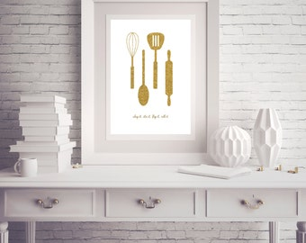 Kitchen Art - Gold Glitter Kitchen Utensils Whisk Spoon Spatula Rolling Pin - Any Color  - Poster Wall Art Card Home Decor Typography Quote