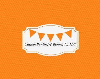 Custom Bunting & Banner for M.C.