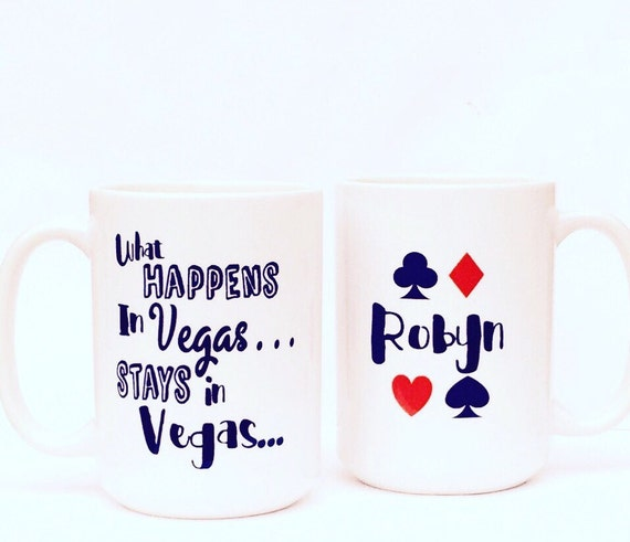 What Happens in Vegas Stays in Vegas Coffee Mug Vegas CoffeeWhat Happens In Vegas Sign